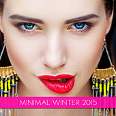 Minimal Winter 2015 by Various Artists