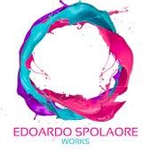 Edoardo Spolaore Works by Edoardo Spolaore