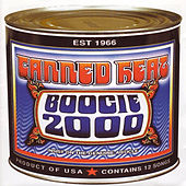 Boogie 2000 (Original Recording Remastered) by Canned Heat