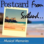 Postcard from Scotland: Musical Memories by Various Artists