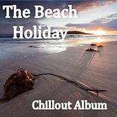 The Beach Holiday Chillout Album by Celtic Spirit