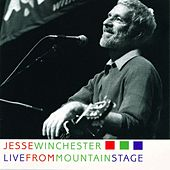 Live From Mountain Stage by Jesse Winchester