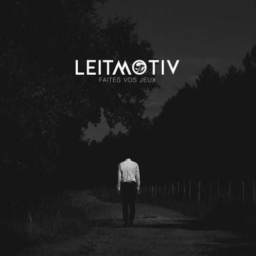 Faites vos jeux by Leit-Motiv