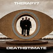 Deathstimate by Therapy?