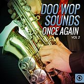 Doo Wop Sounds Once Again, Vol. 2 by Various Artists
