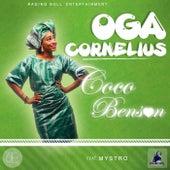 Oga Cornelius by Mystro
