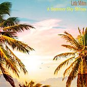 A Summer Sky Shines von Little Milton