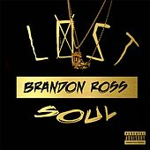 Lost Soul by Brandon Ross