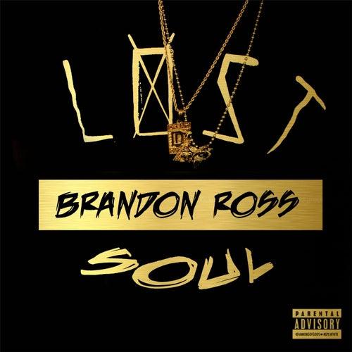 Lost Soul by Brandon Ross