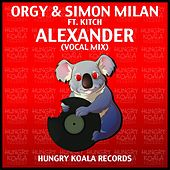 Alexander Ft. Kitch by Orgy