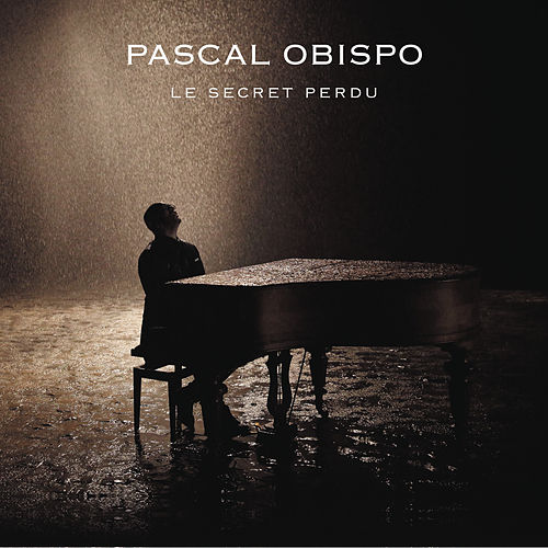 Le secret perdu by Pascal Obispo