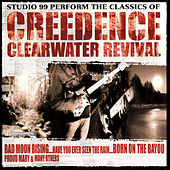 The Classics of Creedence Clearwater Revival by Studio 99