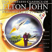 The Timeless Classics of Elton John by Studio 99
