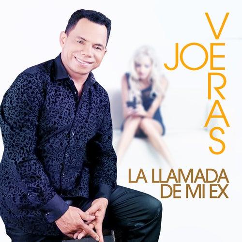 La Llamada de Mi Ex by Joe Veras