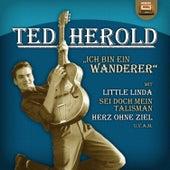 Ich bin ein Wanderer by Ted Herold