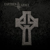 Earthen Grave by Earthen Grave