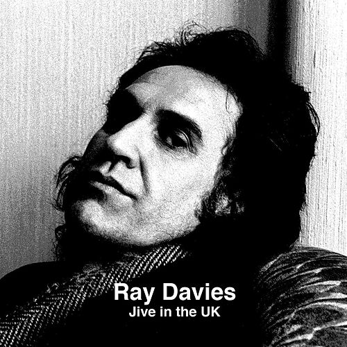 Jive In The UK by Ray Davies