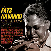 The Fats Navarro Collection 1943-50 by Various Artists