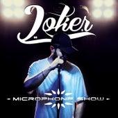 Microphone Show by Joker