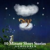 10 Minute Short Stories for Children by Nicki White