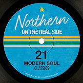 Northern on the Real Side: 21 Modern Soul Classics von Various Artists