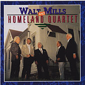 Walt Mills & Homeland Quartet by Homeland Quartet
