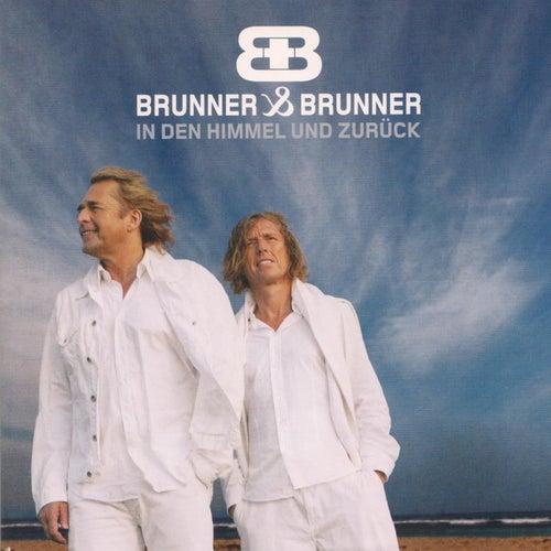 In den Himmel und zurück by Brunner & Brunner