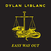 Easy Way Out by Dylan LeBlanc