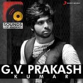Sounds of Madras: G.V. Prakash Kumar by Various Artists