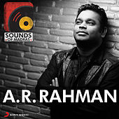 Sounds of Madras: A.R. Rahman by Various Artists