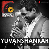 Sounds of Madras: Yuvanshankar Raja by Various Artists