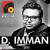 Sounds of Madras: D. Imman by Various Artists