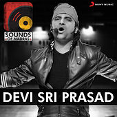 Sounds of Madras: Devi Sri Prasad by Various Artists