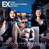 Unlocking a Baddie by The Ex