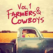 Farmers & Cowboys, Vol. 1 by Various Artists