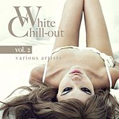 White Chill-Out, Vol. 2 by Various Artists