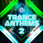 Trance Anthems 2 by Various Artists