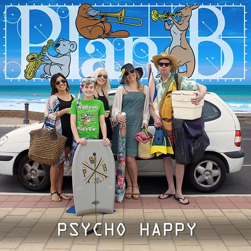 Psycho Happy by PlanB