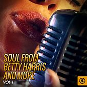 Soul from Betty Harris and More, Vol. 1 von Various Artists