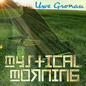Mystical Morning by Uwe Gronau