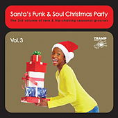 Santa's Funk & Soul Christmas Party, Vol. 3 by Various Artists