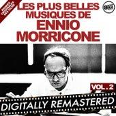 Les plus belles musiques de Ennio Morricone - Vol. 2 (Bandes originales des films) by Ennio Morricone