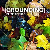 Grounding by Elitenment