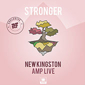 Stronger (Produced by Amp Live) by New Kingston