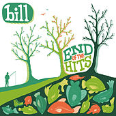 End of the Hits by Bill