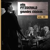 Grandes Clásicos, Vol. Iii by Ella Fitzgerald