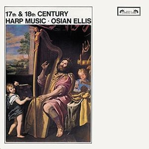 17th & 18th-Century Harp Music by Osian Ellis