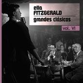 Grandes Clásicos, Vol. VI by Ella Fitzgerald