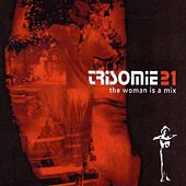 Trisomie 21 The Woman Is A Mix by Various Artists