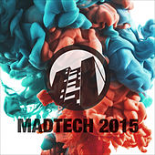 Madtech 2015 by Various Artists